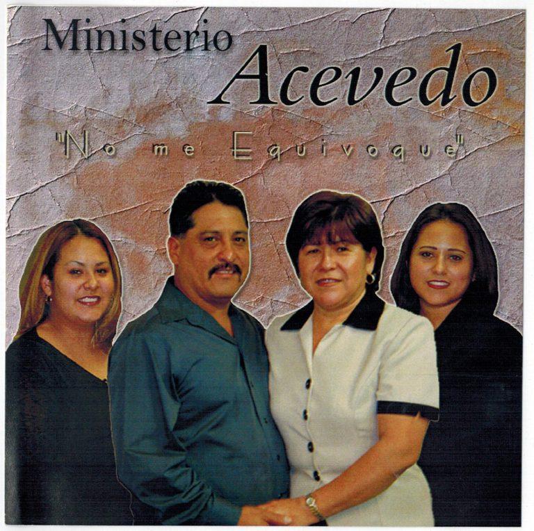 Ministerio Acevedo - No Me Equivoque