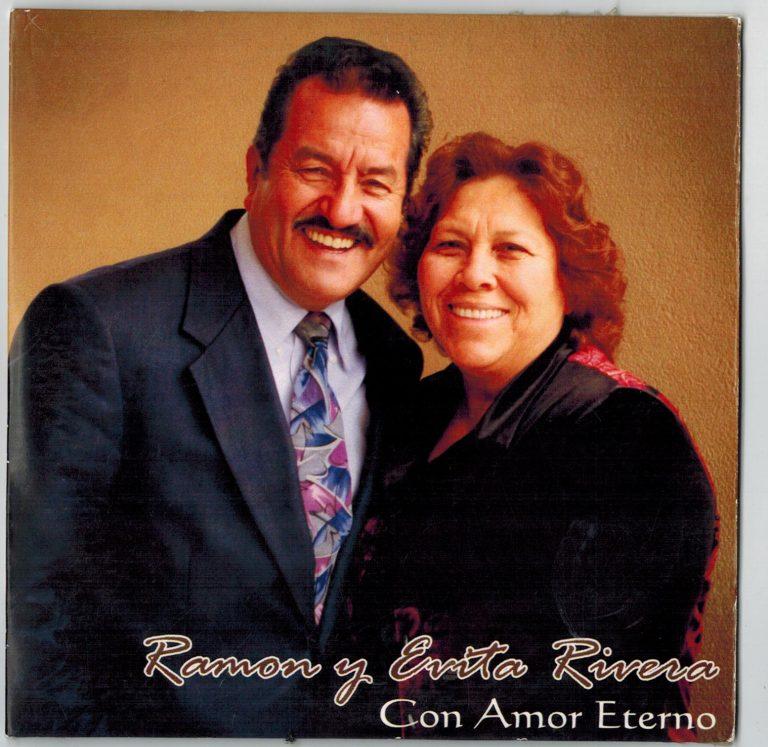 Ramon y Evita Rivera - Con Amor Eterno