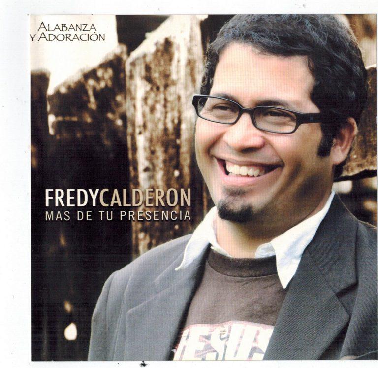 Fredy Calderon - Mas De Tu Presencia