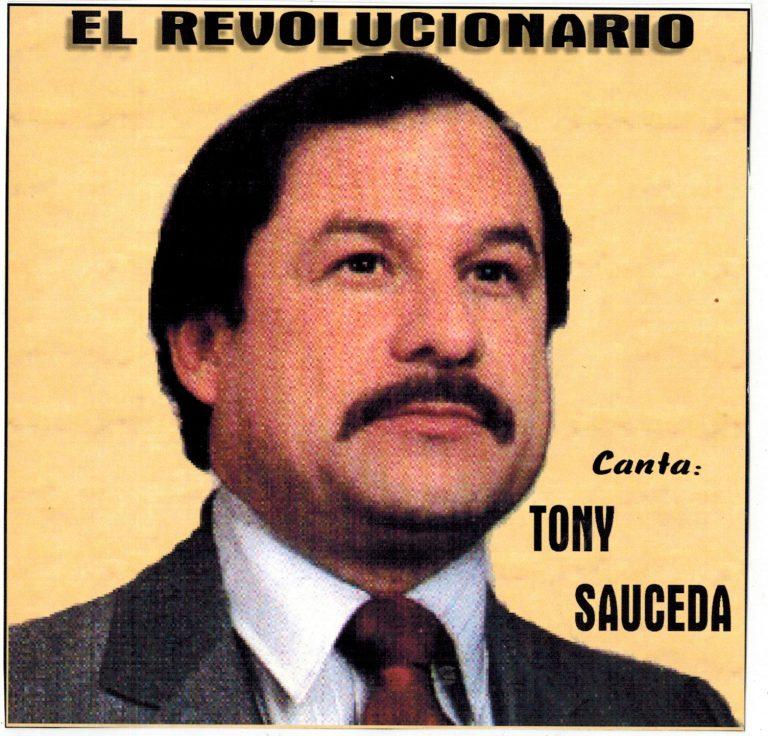 Tony Sauceda - El Revolucionario